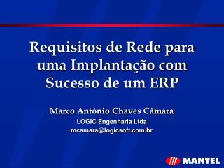 Requisitos de Rede para uma Implantação com Sucesso de um ERP