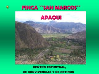 FINCA ``SAN MARCOS´´ APAQUI