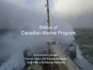 Status of  Canadian Marine Program