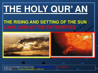 THE HOLY  QUR' AN THE RISING AND SETTING OF THE SUN  & LAND LOSS AT THE EXTREMITIES