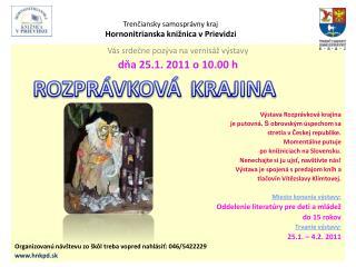 Trenčiansky samosprávny kraj Hornonitrianska knižnica v Prievidzi