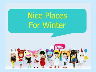 Nice Places  For Winter