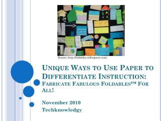 Unique Ways to Use Paper to Differentiate Instruction: Fabricate Fabulous  Foldables ™ For All!