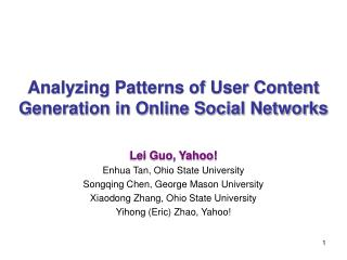 Analyzing Patterns of User Content Generation in Online Social Networks
