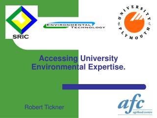 Accessing University Environmental Expertise.