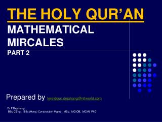 THE HOLY QUR'AN  MATHEMATICAL MIRCALES  PART 2