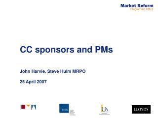 CC sponsors and PMs