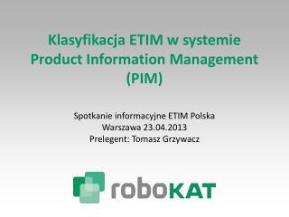 Klasyfikacja ETIM w systemie Product Information Management (PIM)