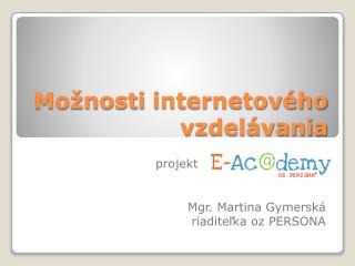 M ožnosti internetového vzdelávania