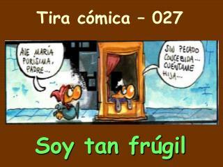 Tira c�mica � 027