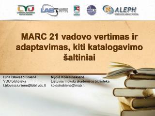 MARC 21 vadovo vertimas ir adaptavimas, kiti katalogavimo šaltiniai