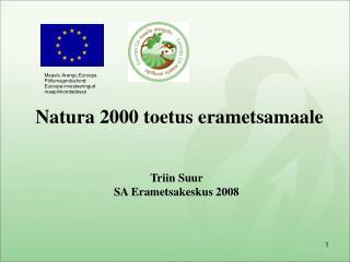 Triin Suur SA Erametsakeskus 2008