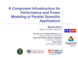 A Component Infrastructure for Performance and Power Modeling of Parallel Scientific Applications