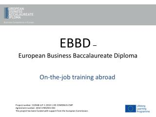 EBBD �  European Business Baccalaureate Diploma
