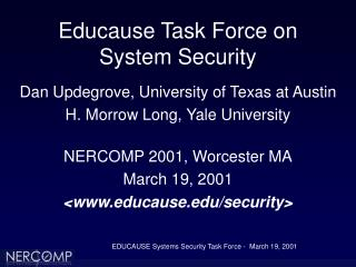 Educause Task Force on  System Security