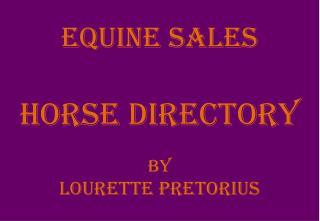 EQUINE SALES HORSE DIRECTORY BY LOURETTE PRETORIUS