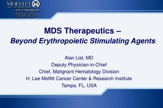 MDS Therapeutics –  Beyond Erythropoietic Stimulating Agents