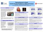 Taking Science to Heart:  Cardiovascular Content in a New Curriculum Justin Benoit, Justin Uhl, Kyle Pfahl, Steven Fishe