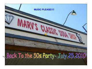 Back To the 50s Party- July 25 2010