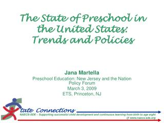 The State of Preschool in the United States:  Trends and Policies