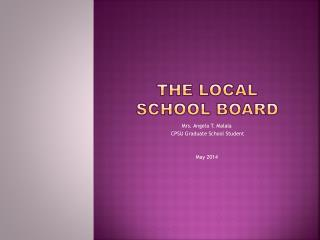 THE LOCAL SCHOOL BOARD