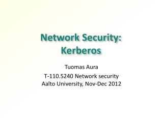 Network Security:  Kerberos