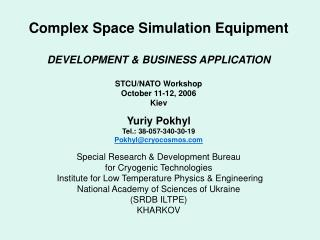 Complex Space Simulation Equipment  DEVELOPMENT  BUSINESS APPLICATION  STCU