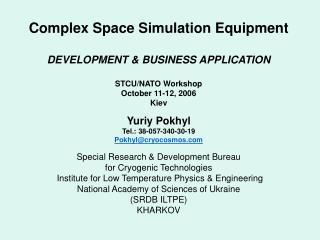 Complex Space Simulation Equipment  DEVELOPMENT  BUSINESS APPLICATION  STCU