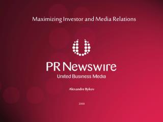 Maximizing Investor and Media Relations