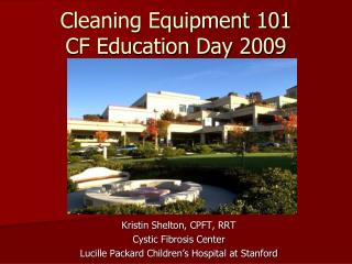 Cleaning Equipment 101 CF Education Day 2009