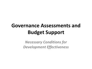 Governance Assessments and Budget Support
