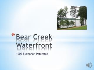 Bear Creek Waterfront