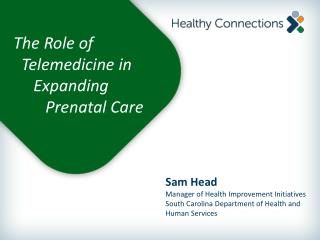 The Role of   Telemedicine in     Expanding        Prenatal Care