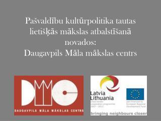 """Tautas lietišķās mākslas studija """"Latgale"""""""