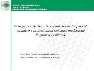 Strategie per facilitare la comunicazione tra paziente straniero e professionista sanitario: mediazione linguistica e cu