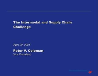 The Intermodal and Supply Chain Challenge