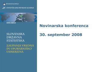 Novinarska konferenca 30. september 2008