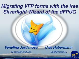 Migrating  VFP forms with the free Silverlight Wizard of the  dFPUG