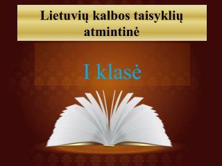 Lietuvių kalbos taisyklių atmintinė