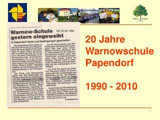 20 Jahre  Warnowschule  Papendorf 1990 - 2010