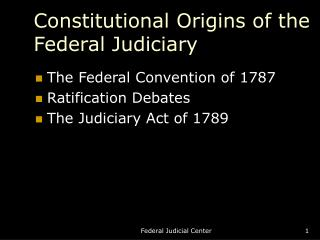 Constitutional Origins of the Federal Judiciary