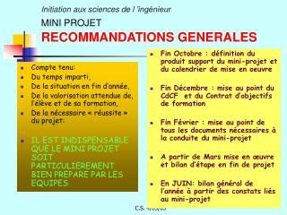 Initiation aux sciences de l'ingénieur  MINI PROJET RECOMMANDATIONS GENERALES