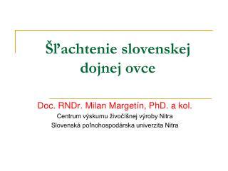 Šľachtenie slovenskej dojnej ovce