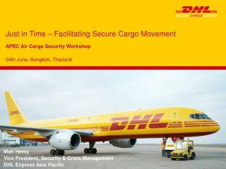 Just in Time – Facilitating Secure Cargo Movement