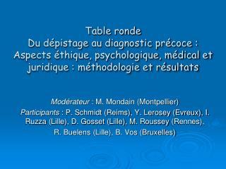 Modérateur  : M. Mondain (Montpellier)