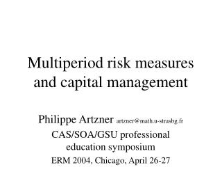 Multiperiod risk measures and capital management