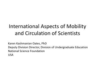 International Aspects of Mobility and Circulation of Scientists