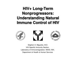 HIV+ Long-Term Nonprogressors: Understanding Natural Immune Control of HIV