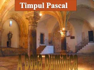 Timpul Pascal