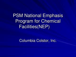 PSM National Emphasis Program for Chemical Facilities(NEP)